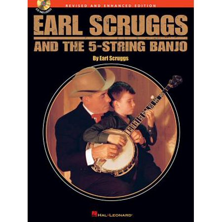 Earl Scruggs and the 5-String Banjo : Revised and Enhanced Edition (Six String Banjo Book)
