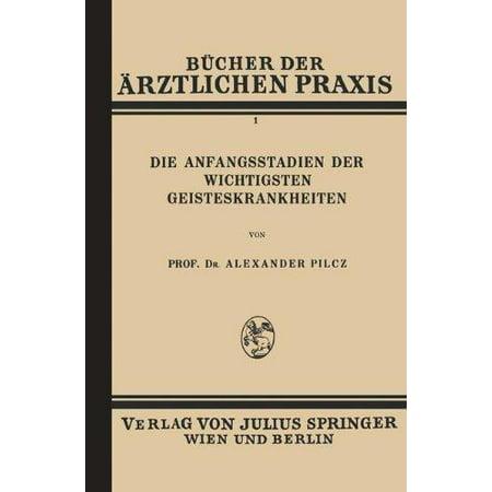 Die Anfangsstadien Der Wichtigsten Geisteskrankheiten  Band 1  Softcover Reprint Of The Origi