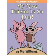 My New Friend Is So Fun! (Hardcover)
