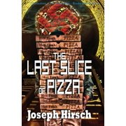 The Last Slice of Pizza - eBook