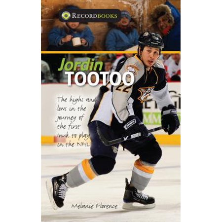 Jordin Tootoo: The Highs and Lows in the Journey of the First Inuk to Play in the (Spiritual Wickedness In High And Low Places)