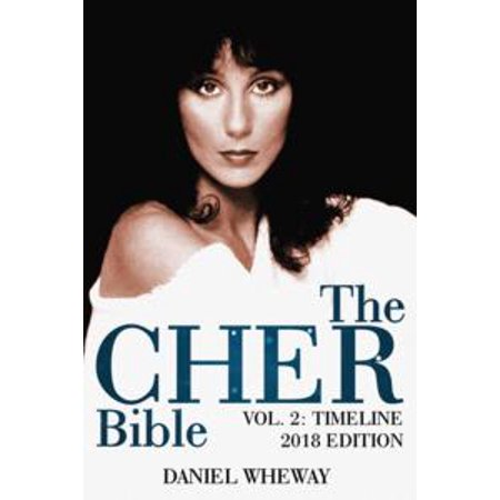 The Cher Bible, Vol. 2: Timeline 2018 Edition - eBook - Bible Time Line