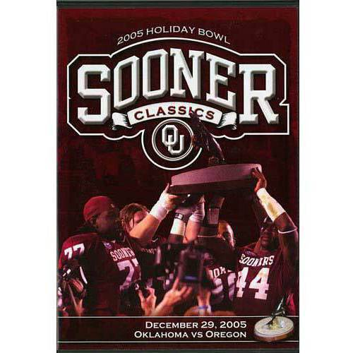 Sooner Classics: 2005 Holiday Bowl - Oklahoma Vs. Oregon