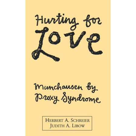Hurting For Love   Munchausen By Proxy Syndrome