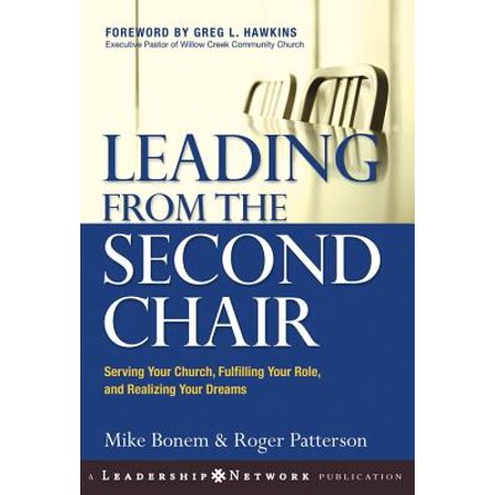 Leading from the Second Chair : Serving Your Church, Fulfilling Your Role, and Realizing Your Dreams Church Choir Sheet Music