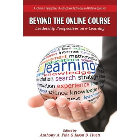 Beyond the Online Course : Leadership Perspectives on