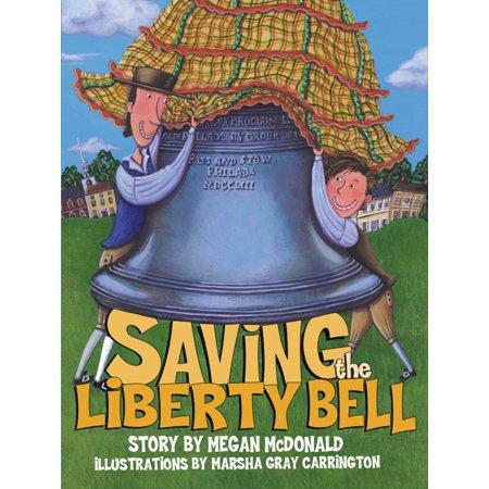 - Saving the Liberty Bell