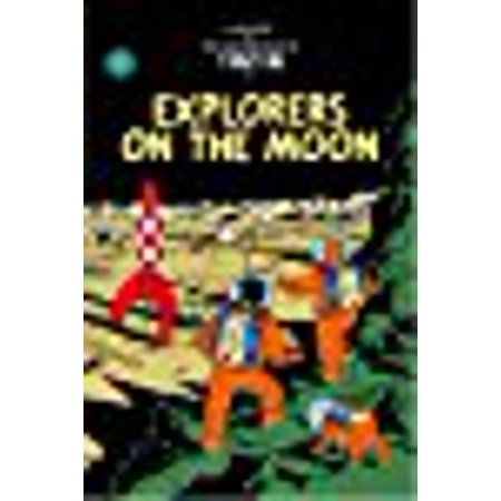 Explorers On The Moon  The Adventures Of Tintin   Hardcover