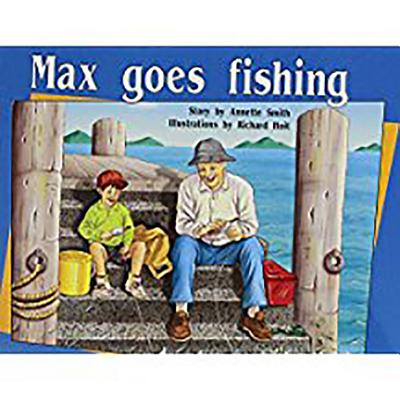 Rigby PM Plus : Individual Student Edition Yellow (Levels 6-8) Max Goes Fishing