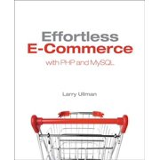 Effortless E-Commerce with PHP and MySQL - eBook