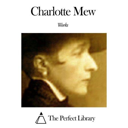 Works of Charlotte Mew - eBook