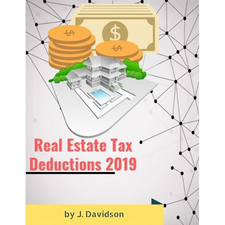 Real Estate Tax Deductions 2019 - eBook