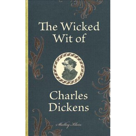 - The Wicked Wit of Charles Dickens (Hardcover)