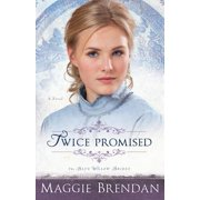 Blue Willow Brides: Twice Promised (Paperback)
