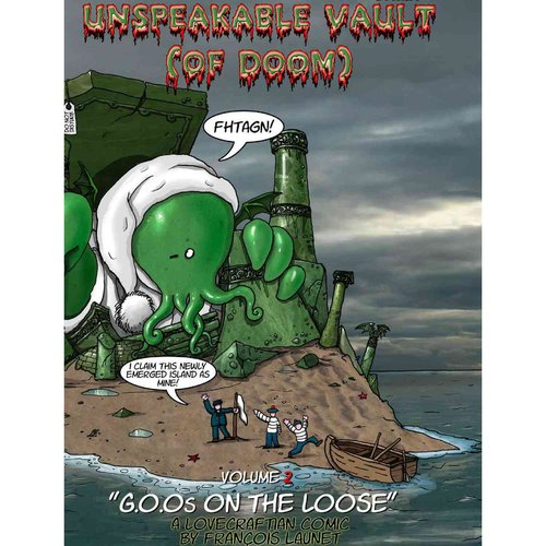 Unspeakable Vault (Of Doom) 2: G.O.O.S. on the Loose