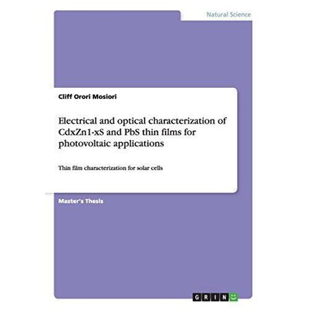 Electrical And Optical Characterization Of Cdxzn1 Xs And Pbs Thin Films For Photovoltaic Applications