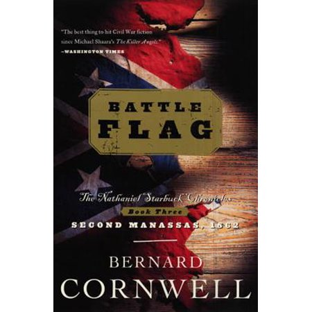 - Battle Flag : The Nathaniel Starbuck Chronicles: Book Three