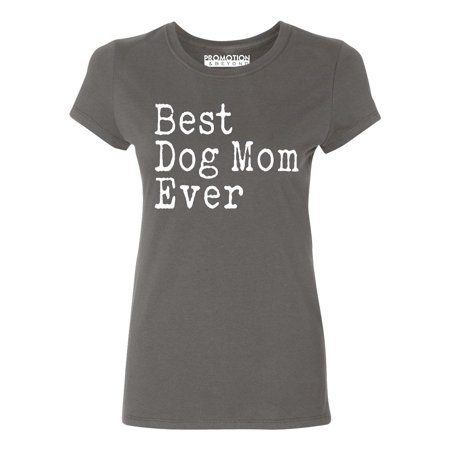 P&B Best Dog Mom Ever Women's T-shirt, Charcoal,