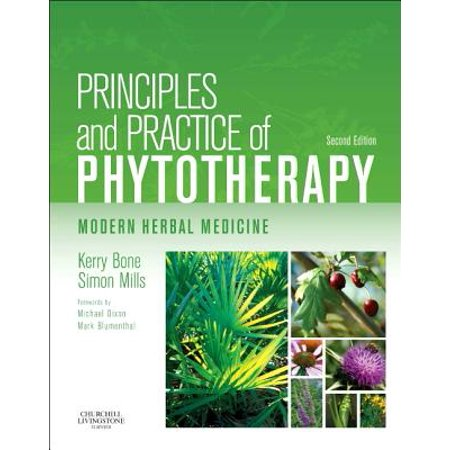 Modern Medicine - Principles and Practice of Phytotherapy : Modern Herbal Medicine