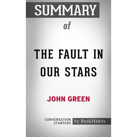 Summary of The Fault in Our Stars by John Green | Conversation Starters - (The Fault In Our Stars Reading Level)
