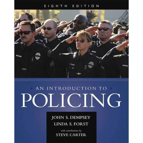 CENGAGE LEARNING 9781285862736 Book,An Introduction to Policing,8th G0122608