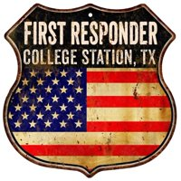 COLLEGE STATION, TX First Responder American Flag 12x12 Metal Shield Sign S122548