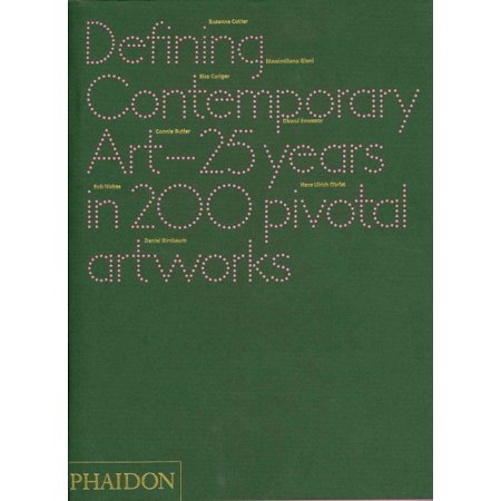 Defining Contemporary Art   25 Years In 200 Pivotal Artworks