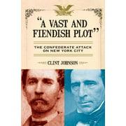 A Vast and Fiendish Plot (Paperback)