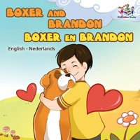 English Dutch Bilingual Collection: Boxer and Brandon Boxer en Brandon: English Dutch (Paperback)