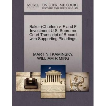 Baker  Charles  V  F And F Investment U S  Supreme Court Transcript Of Record With Supporting Pleadings