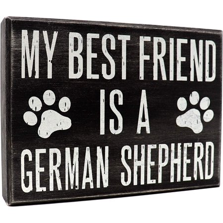 JennyGems - My Best Friend is a German Shepherd - Wooden Stand Up Box Sign - German Shepherd Moms Gift Series - German Shepherd Decor Signs - Rustic Farmhouse Box Sign (My Best Friends Mom Pics)