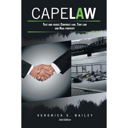 Cape Law : Text and Cases: Contract Law, Tort Law and Real Property - Halloween Tort Cases