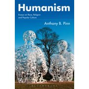 Humanism : Essays on Race, Religion and Popular Culture