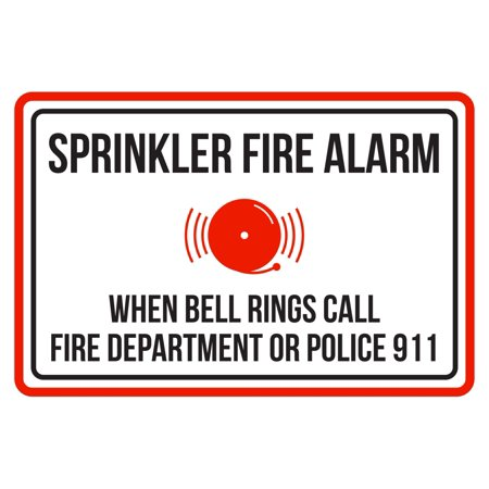 Sprinkler Fire Alarm When Bell Rings Call Fire Dept Or Police 911 Red, Black & White Business Safety Large Sign, 12x18