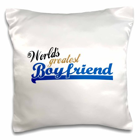 3dRose Worlds Greatest Boyfriend - Best boy friend ever - romantic relationship gifts - dating anniversary - Pillow Case, 16 by