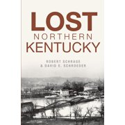 Lost Northern Kentucky - eBook