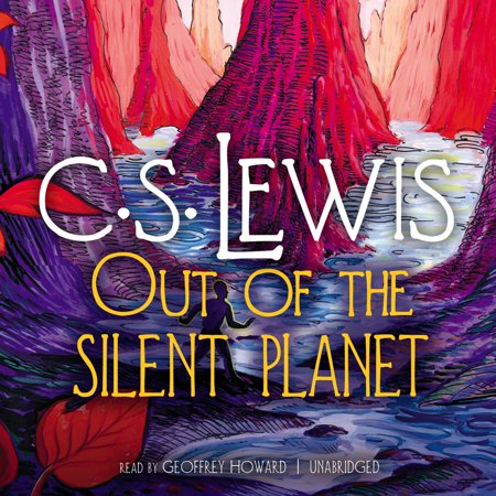Out of the Silent Planet - Audiobook (Out Of The Silent Planet Summary Sparknotes)