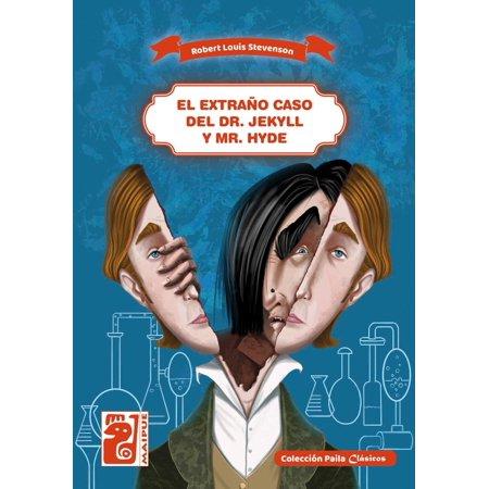 El extraño caso del Dr. Jekyll y Mr. Hyde -