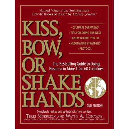 Kiss, Bow, Or Shake Hands : The Bestselling Guide to Doing Business in More Than 60 - The Bow Trailer