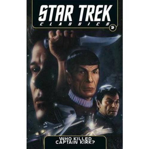 Star Trek Classics 5: Who Killed Captain Kirk?