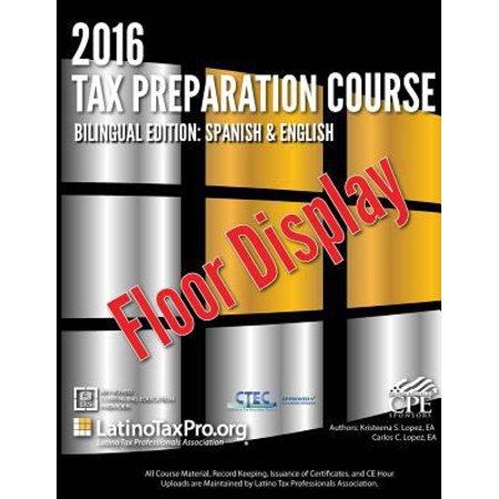 2016 Tax Preparation Course  Sample  Bilingual Edition  Spanish   English Volume I