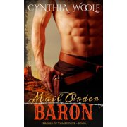 Brides of Tombstone: Mail Order Baron (Paperback)