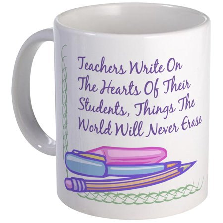 CafePress - Teachers Write On The Hearts. Mug - Unique Coffee Mug, Coffee Cup CafePress