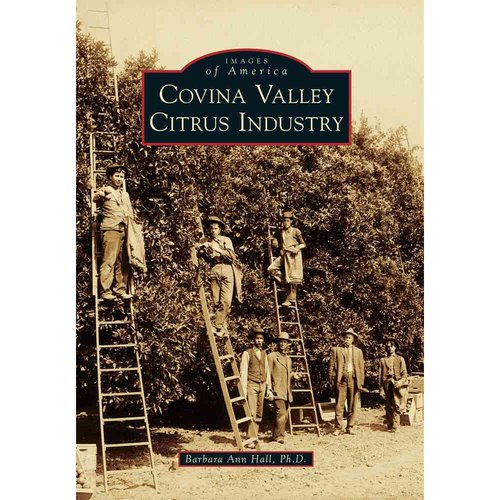 Covina Valley Citrus Industry