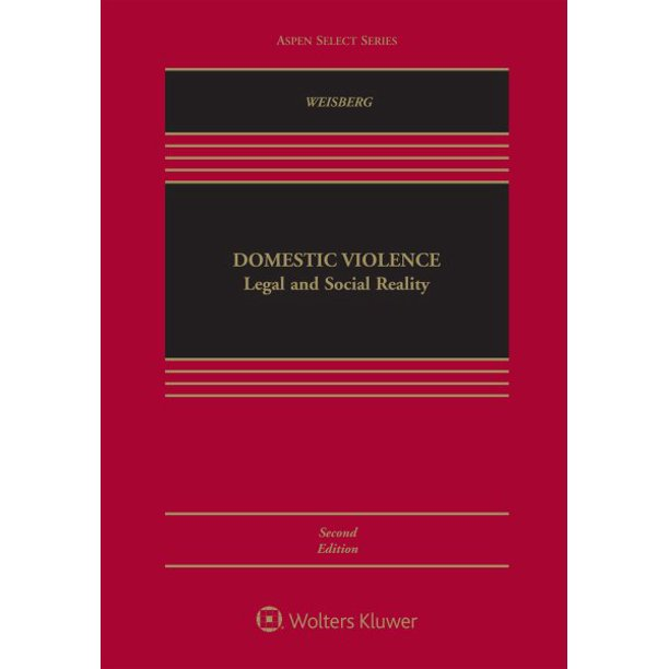 Aspen Select: Domestic Violence: Legal and Social Reality (Hardcover)