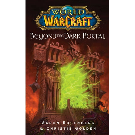 3f344a936 World of Warcraft: Beyond the Dark Portal - Walmart.com