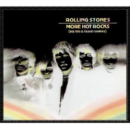 More Hot Rocks (Big Hits & Fazed Cookies) (CD)