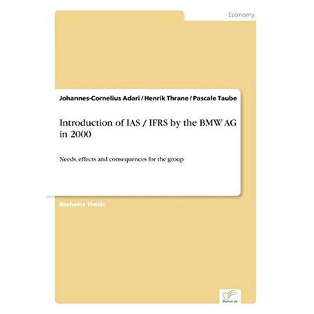 Introduction Of Ias   Ifrs By The Bmw Ag In 2000