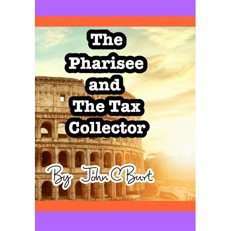 The Pharisee and the Tax Collector. (Hardcover)