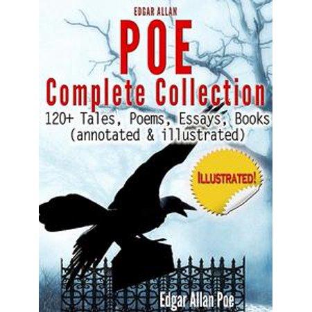 Edgar Allan Poe Complete Collection - 120+ Tales, Poems - eBook (Edgar Allan Poe Halloween Poems)